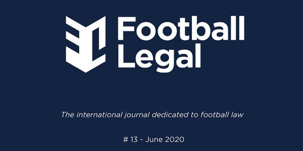 The 13th edition of the Football Legal Journal is out!
