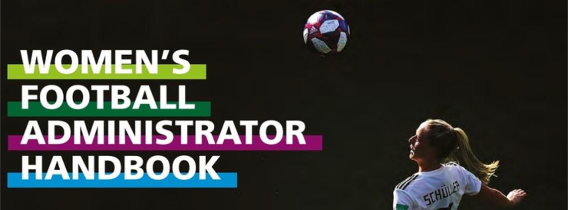 FIFA Releases its Women's Football Administrator Handbook
