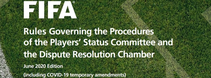 FIFA Rules Governing the Procedures of the Players' Status Committee and the Dispute Resolution Chamber - Ed June 2020