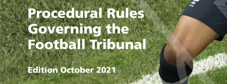 FIFA Procedural Rules Governing the Football Tribunal - ed October 2021