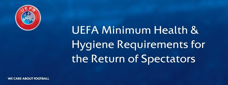 UEFA Welcomes the Return of Supporters to Football Stadia