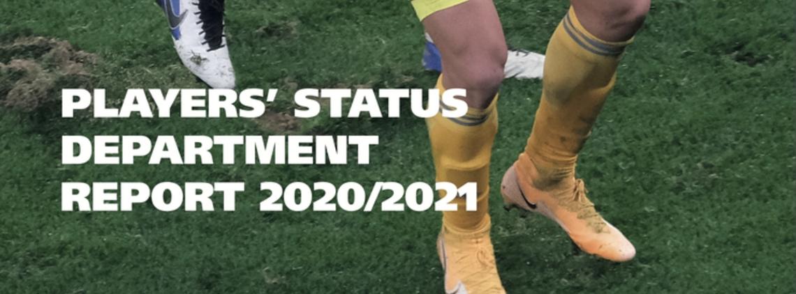 FIFA Players' Status Department Report - Ed 2020-2021