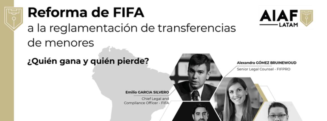 AIAF LATAM Webinar - FIFA's Reform of Minor Transfer Regulations