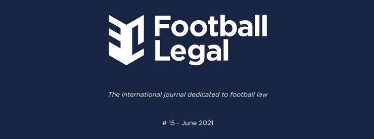The 15thedition of the Football Legal Journal is out!