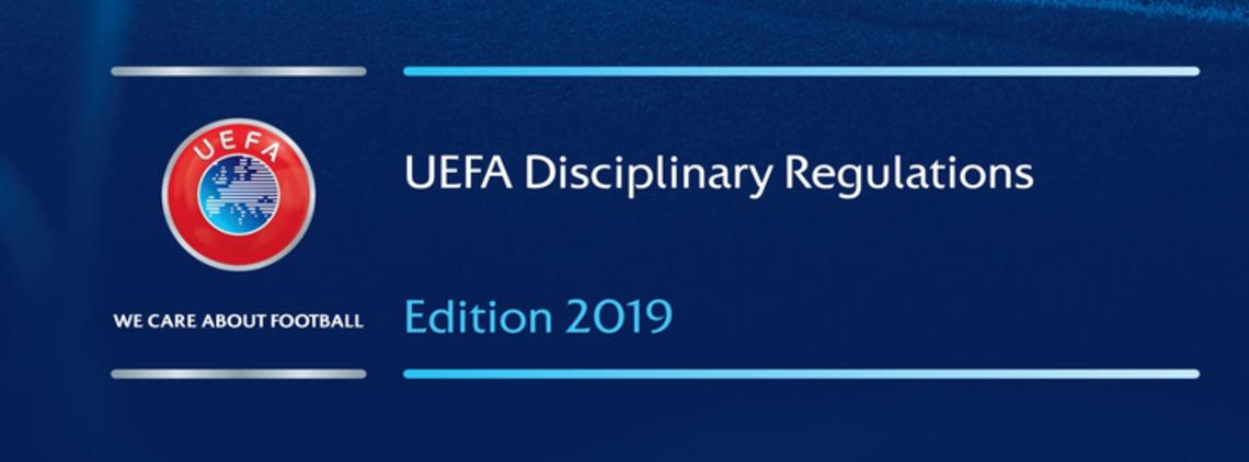 UEFA Disciplinary Regulations - Ed 2019