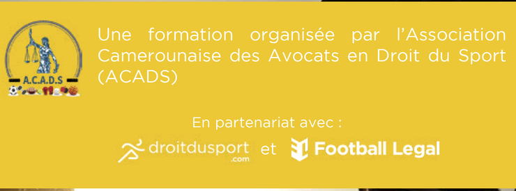 Postponement of the ACADS Workshops in Football Law (Yaoundé, Cameroon)