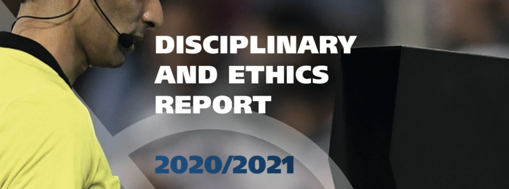 FIFA Publishes 2020-2021 Disciplinary and Ethics Report